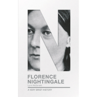 Florence Nightingale- A Very Brief History