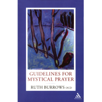 Guidelines For Mystical Prayer