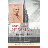 John Henry Newman- In His Time