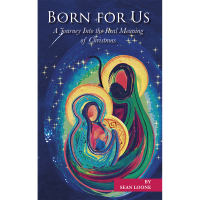 Born For Us - A Journey Into the Real Meaning of Chrismtas
