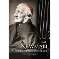 John Henry Newman: A Human Harp of Many Chords