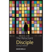 The Reluctant Disciple - Daring to Believe