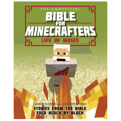 The Unofficial Bible for Minecrafters - Life of Moses