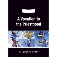 A Vocation to the Priesthood DVD, A Leap of Faith