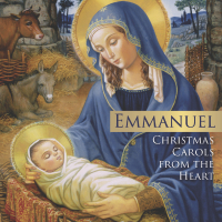 Emmanuel, Christmas Carols from the Heart