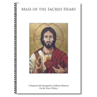 Mass of the Sacred Heart- Anthony Menezes