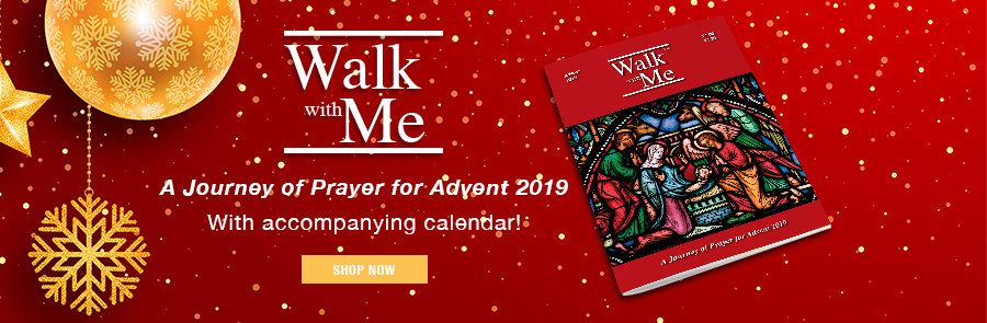 Walk With Me - A Journey of Prayer for Advent 2019