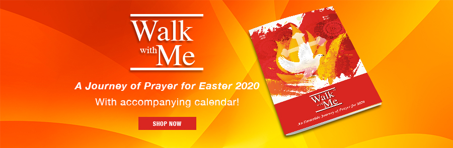 Walk With Me - A Journey of Prayer for Easter 2020