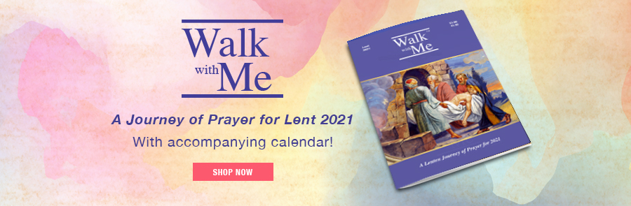 Walk With Me - A Journey of Prayer for Lent 2021